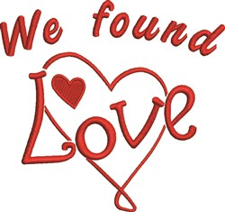 We Found Love embroidery design