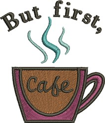 Coffee First embroidery design