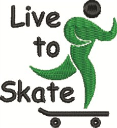 Live To Skate embroidery design