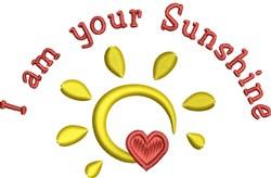 I Am Your Sunshine embroidery design