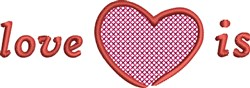 Love Is embroidery design