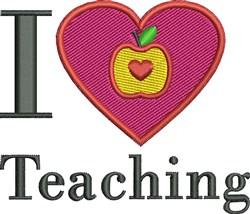I Love Teaching embroidery design