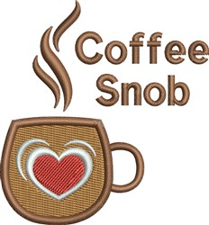 Heart Cup Coffee Snob embroidery design