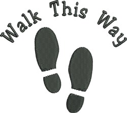 Walk This Way embroidery design