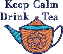 Keep Calm Drink Tea embroidery design