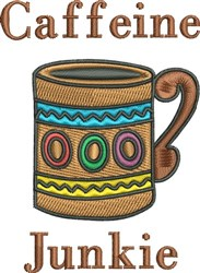 Caffeine Junkie embroidery design
