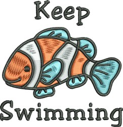 Keep Swimming embroidery design