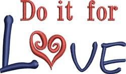 For Love embroidery design