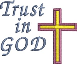 Trust In God Cross embroidery design