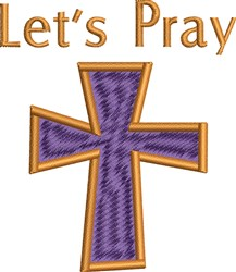 Lets Pray embroidery design