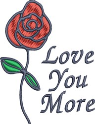 Love You More embroidery design