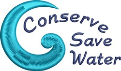 Conserve Save Water embroidery design