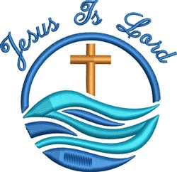 Jesus Is Lord embroidery design