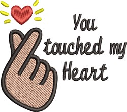 Touched My Heart embroidery design