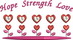 Hope Strength Love embroidery design