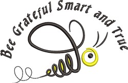 Bee Grateful Smart And True embroidery design