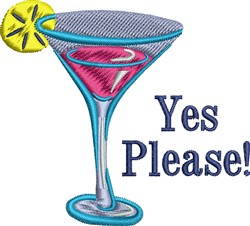 Cocktail Yes Please! embroidery design