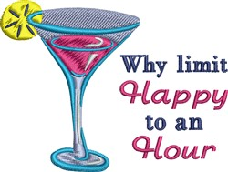 Why Limit Happy To An Hour Cocktail embroidery design