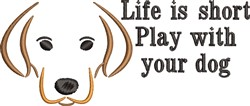 Play With Your Dog embroidery design