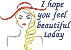 Feel Beautiful Today embroidery design