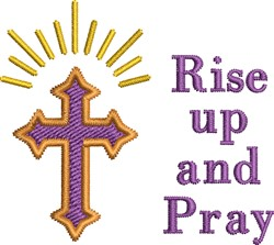 Rise Up And Pray embroidery design