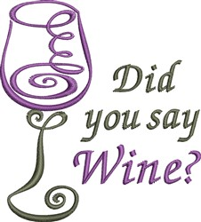 Say Wine embroidery design