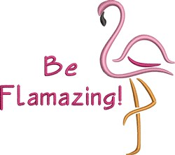 Be Flamazing embroidery design