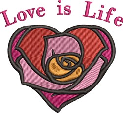 Love Is Life embroidery design