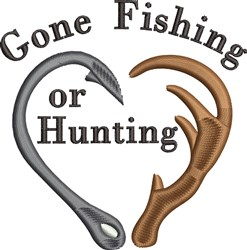 Sportsman Gone Fishing Or Hunting embroidery design