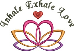 Inhale Exhale Love embroidery design