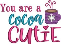 You Are Cocoa Cutie embroidery design