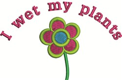 Wet My Plants embroidery design