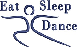 Eat Sleep Dance embroidery design