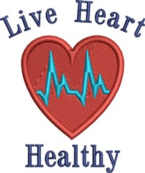 Live Heart Healthy embroidery design