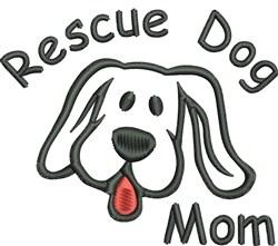 Rescue Dog Mom embroidery design