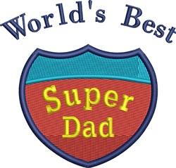 Worlds Best Super Dad embroidery design