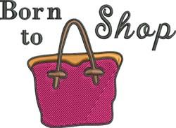 Born To Shop embroidery design