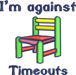 Im Against Timeouts embroidery design