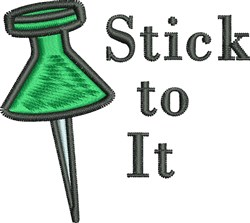 Stick To It embroidery design