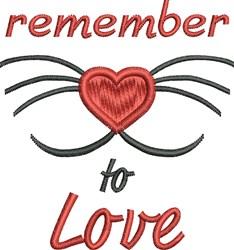 Remember Love embroidery design