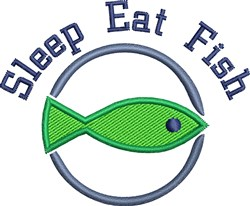 Sleep Eat Fish embroidery design