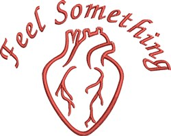 Feel Something embroidery design