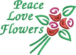 Peace Love Flowers embroidery design
