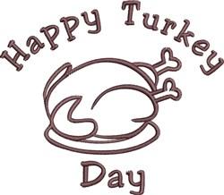 Happy Turkey Day embroidery design