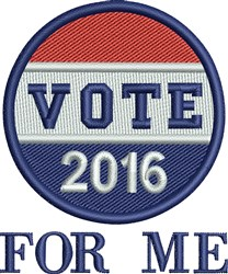 Vote For Me 2016 embroidery design