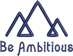 Be Ambitious embroidery design