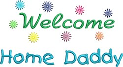 Welcome Daddy embroidery design
