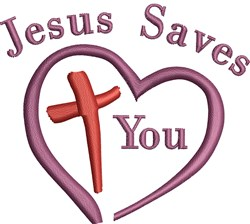 Jesus Saves You embroidery design