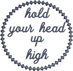 Hold Head Up embroidery design