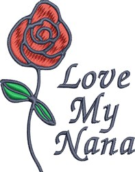 Love My Nana embroidery design